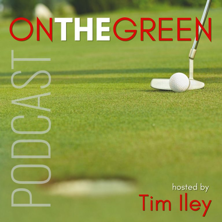 On The Green Podcast